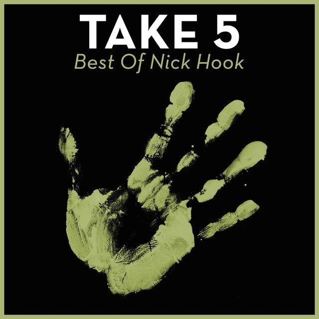 Take 5 - Best Of Nick Hook