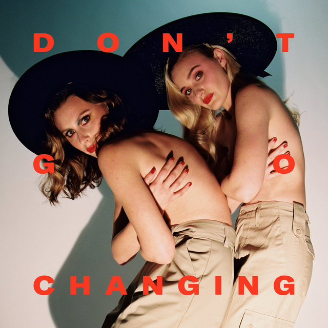 Don't Go Changing