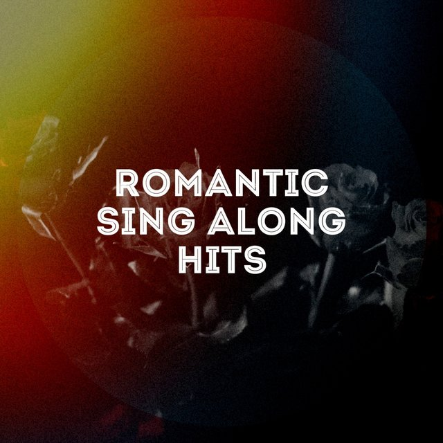 Romantic Sing-Along Hits