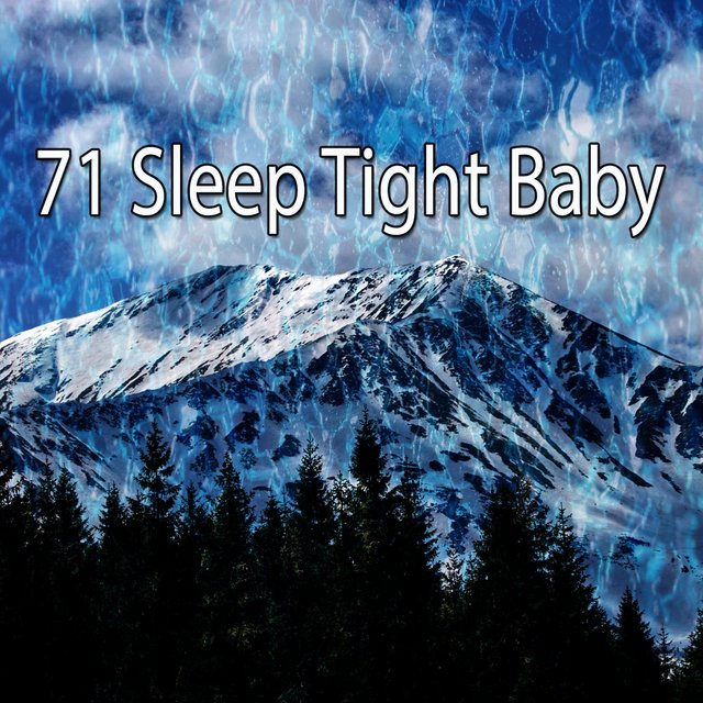71 Sleep Tight Baby