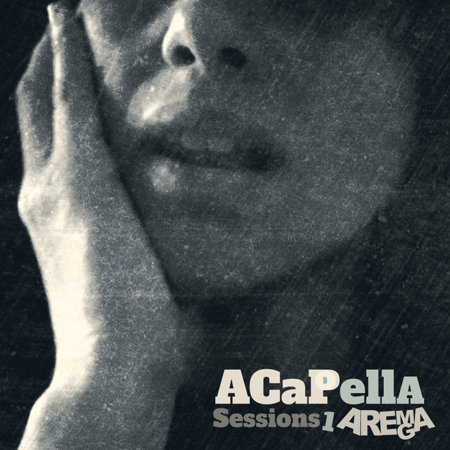 Acapella Sessions 1
