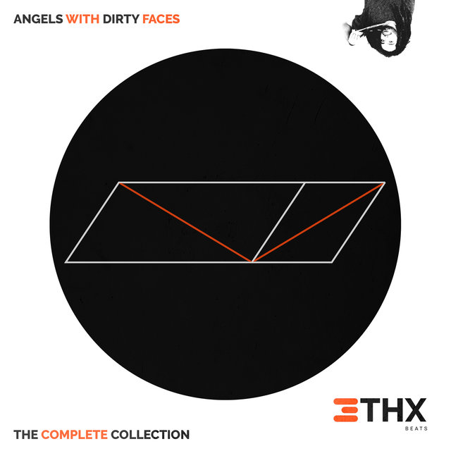 Angels With Dirty Faces: The Complete Collection