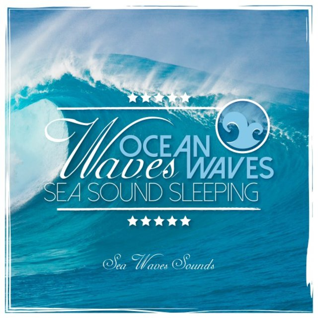 Ocean Waves: Sea Sound Sleeping