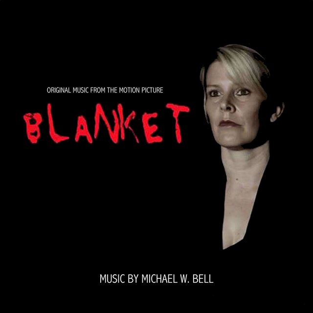 Blanket (Original Motion Picture Score)