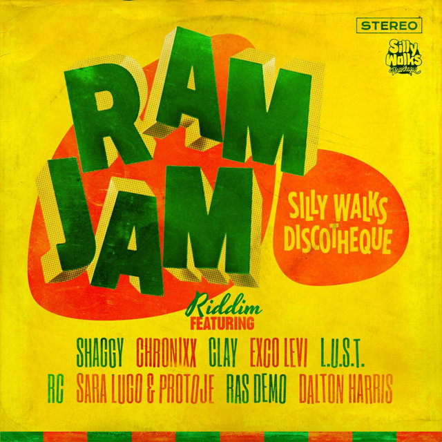 Silly Walks Discotheque Presents Ram Jam Riddim
