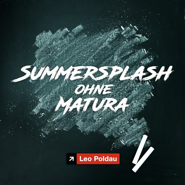 Summersplash ohne Matura