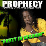 Party In Session (Feat. Mykal Rose and Delly Ranks)