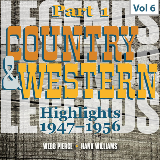 Country & Western. Part 1. Highlights 1947-1956. Vol. 6