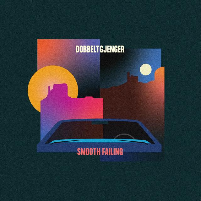 Cover art for album Smooth Failing by Dobbeltgjenger