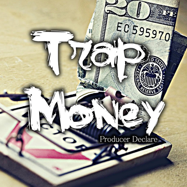 Trap Money