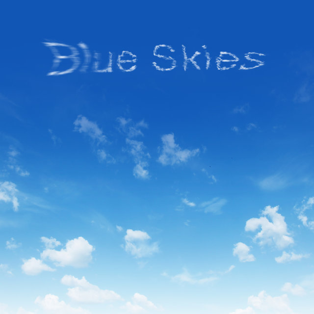 Blue Skies (2020 Version)