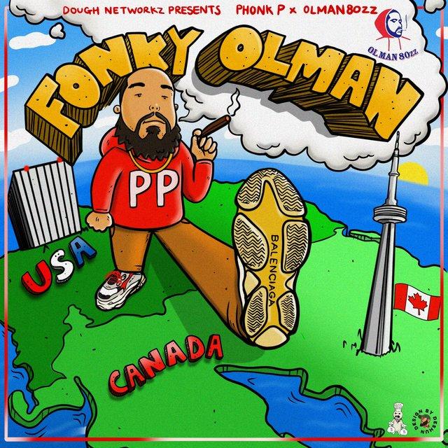 Cover art for album Dough Networkz Presents: Fonky Olman - EP by Phonk P, Olman 80zz