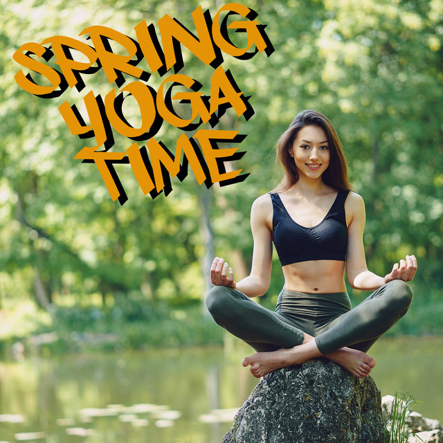 Spring Yoga Time - Calming Music, Stress Relief Music, Peaceful Music, Relax