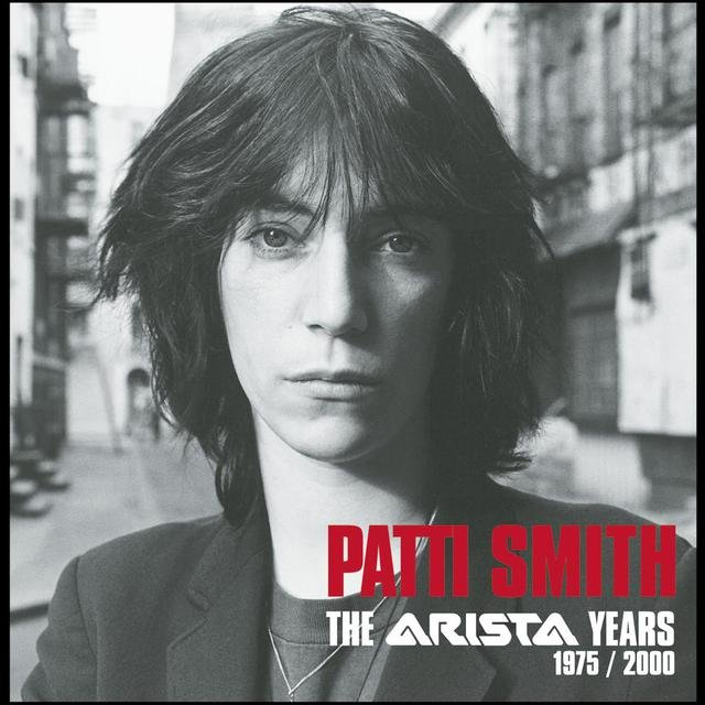 Patti Smith: The Arista Years 1975-2000