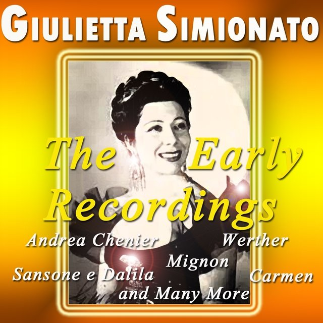 Giulietta Simionato: The Early Recordings