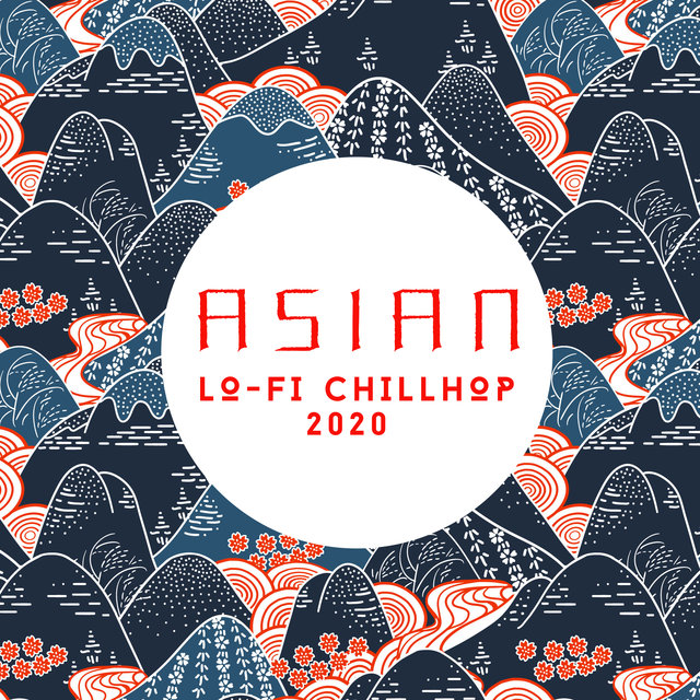 Asian Lo-Fi Chillhop 2020