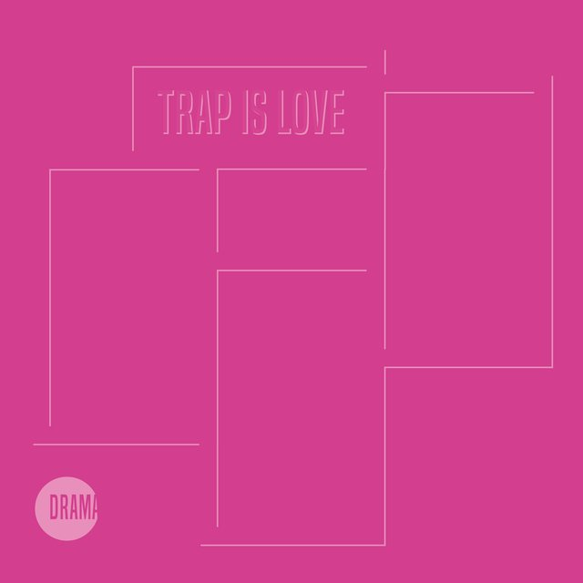 Trap Is Love