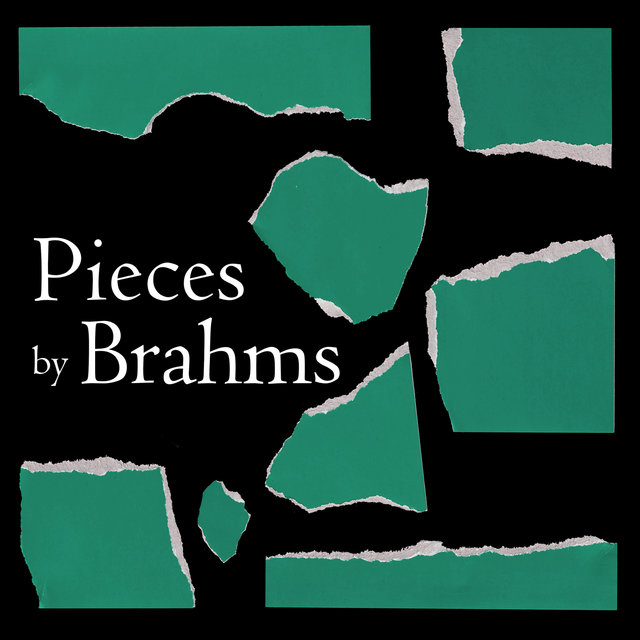 Pieces by Brahms