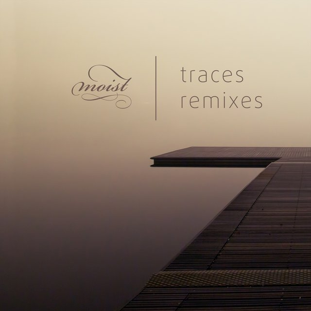 Traces (Remixes)