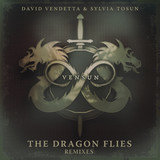 The Dragon Flies (feat. David Vendetta, Sylvia Tosun)