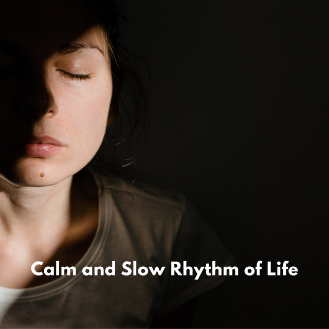 Calm and Slow Rhythm of Life – Buddhist Ambient Melodies for Self-Care Practice