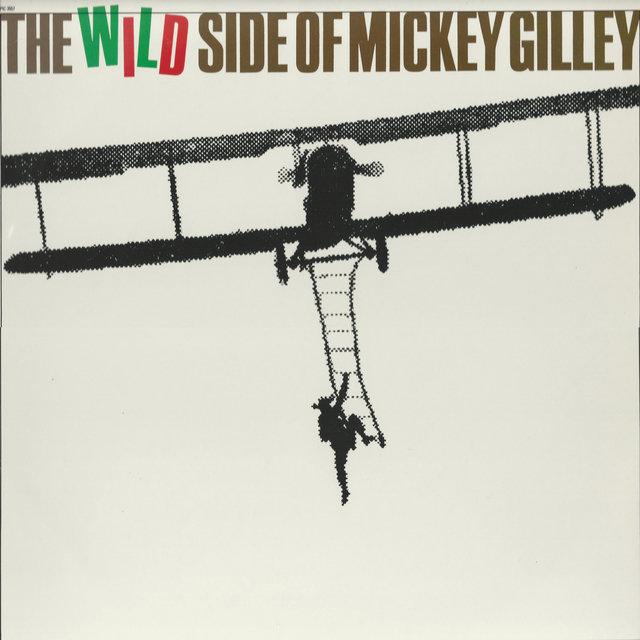 The Wild Side of Mickey Gilley