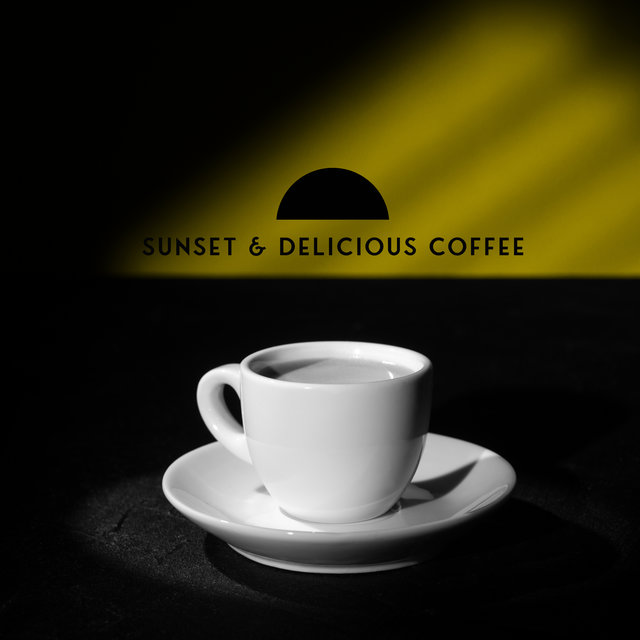 Sunset & Delicious Coffee – Instrumental Jazz Music