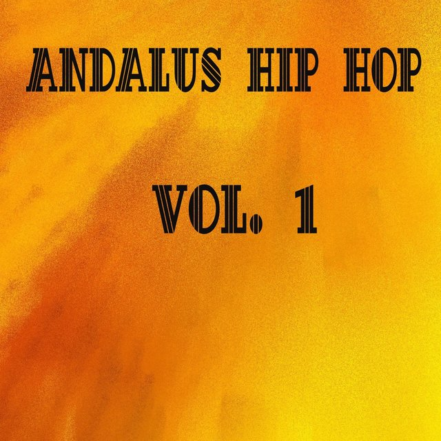 Andalus Hip Hop, Vol. 1
