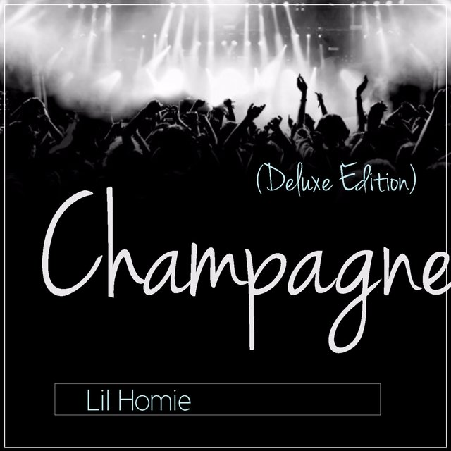 Champagne (Deluxe Edition)