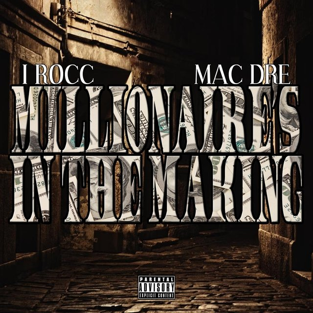 Millionaire's In The Making (feat. Mac Dre) - Single