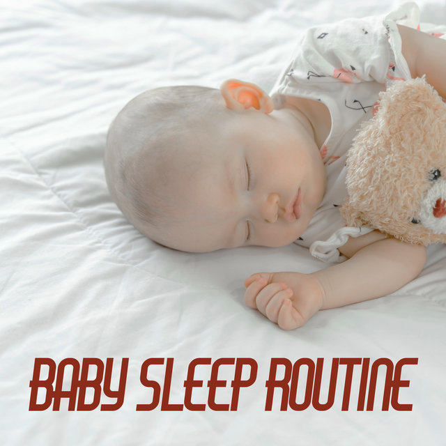 Baby Sleep Routine - Music that will Help Your Child Fall Asleep Easily