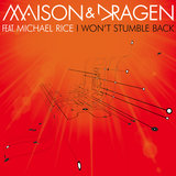 I Won't Stumble Back (feat. Michael Rice) [Dance Radio Edit]