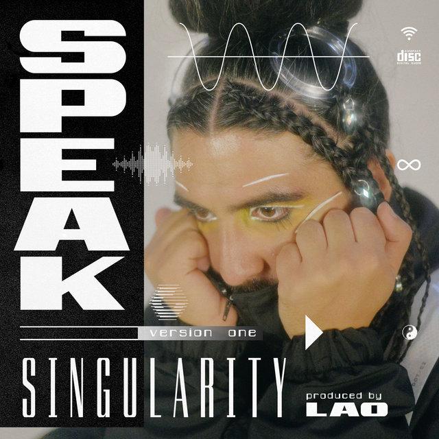 Cover art for album Singularity (Version 1) by SPEAK, Lao