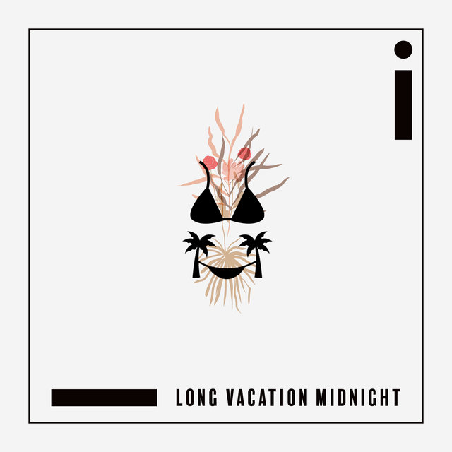 Long Vacation Midnight – Hot Summer 2020 Hits