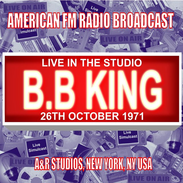 Live In The Studio  - A&R Studios,  New York NY 1971 (Live 1971 FM Broadcast)