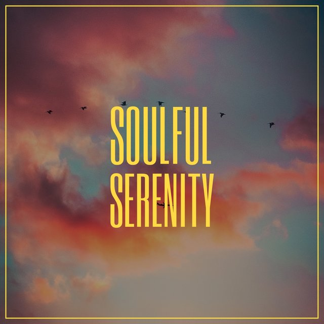 # Soulful Serenity