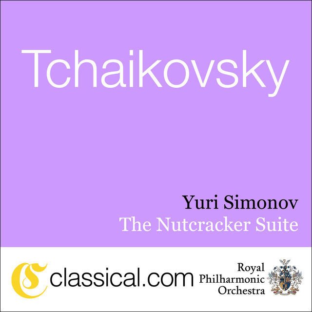 Pyotr Il'yich Tchaikovsky, The Nutcracker, Op. 71