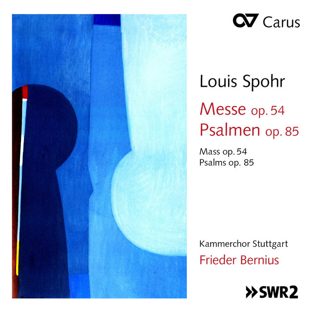 Spohr: Messe in C Minor, Op. 54 & 3 Psalmen, Op. 85