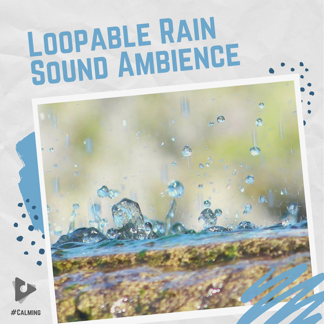Loopable Rain Sound Ambience