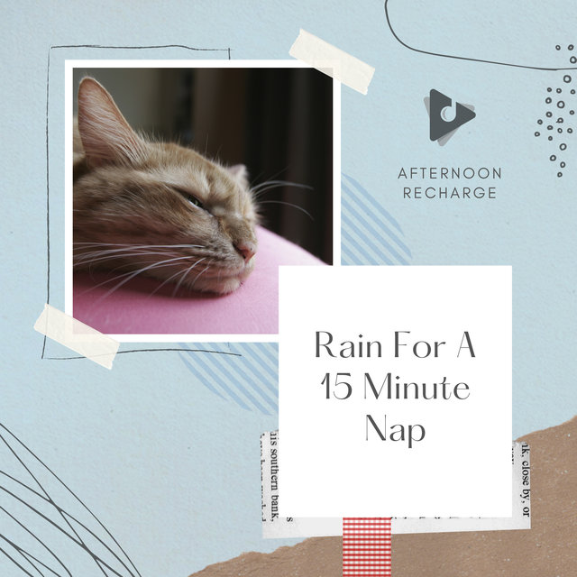Rain For A 15 Minute Nap