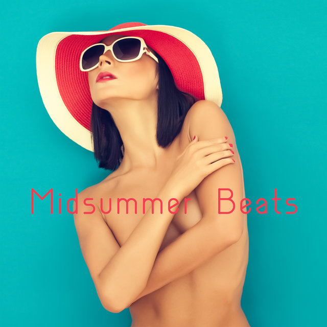 Midsummer Beats – 15 Chillout Tunes that'll Make You Feel Comfortable and Relaxed