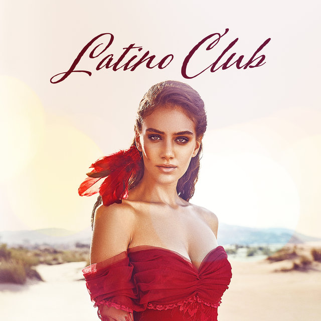 Latino Club: Summer Music 2019, Brazil House Mix, Hot Party Music, Sexy Vibes