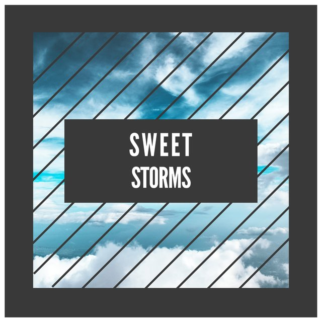 # Sweet Storms