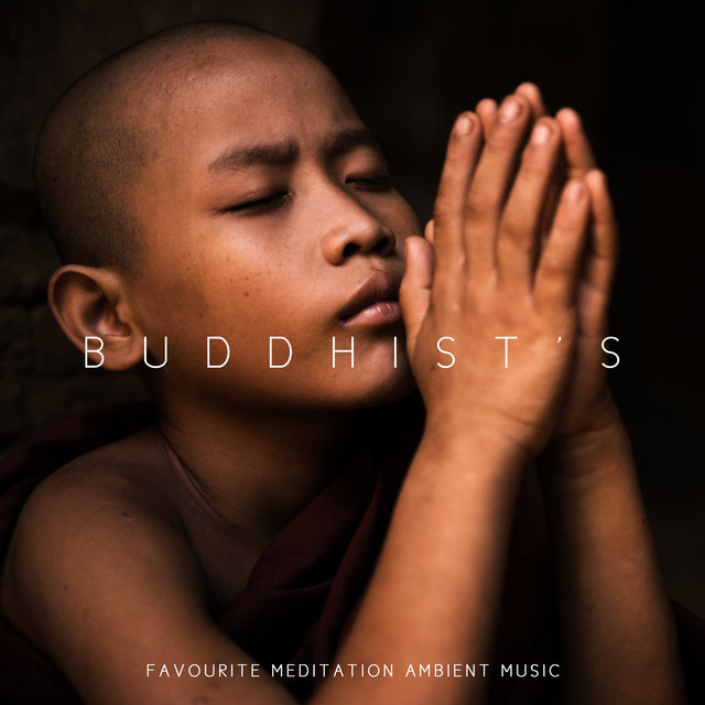 Buddhist's Favourite Meditation Ambient Music 2020