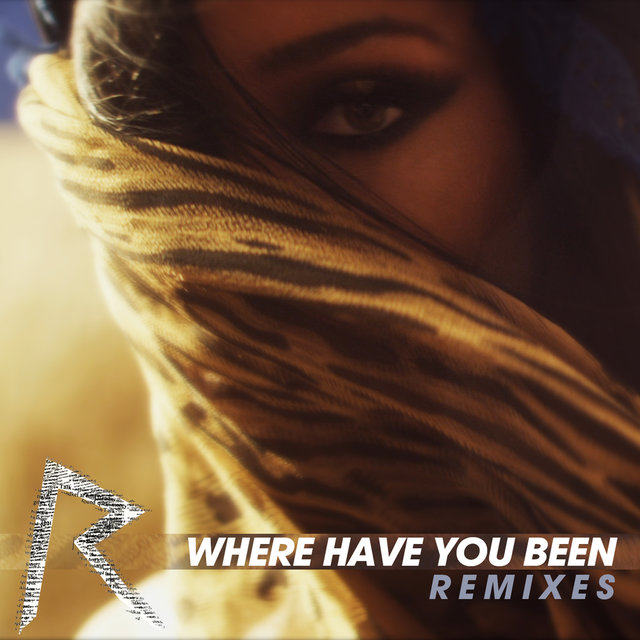 Where Have You Been (Remixes)
