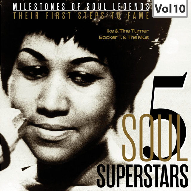 Milestones of Soul Legends: Five Soul Superstars, Vol. 10