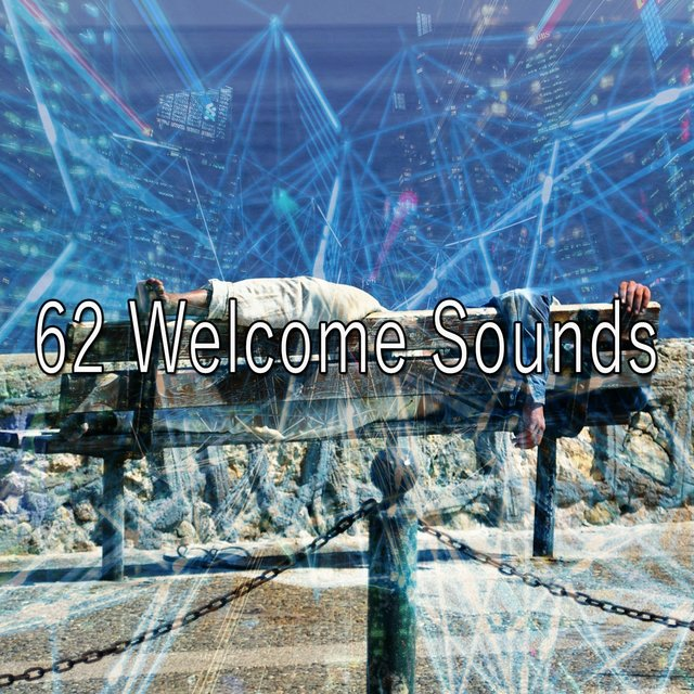 62 Welcome Sounds