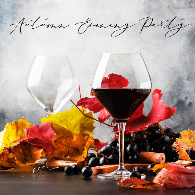 Autumn Evening Party - Compilation of Rhythmic Chillout Dance Hits Straight from Ibiza