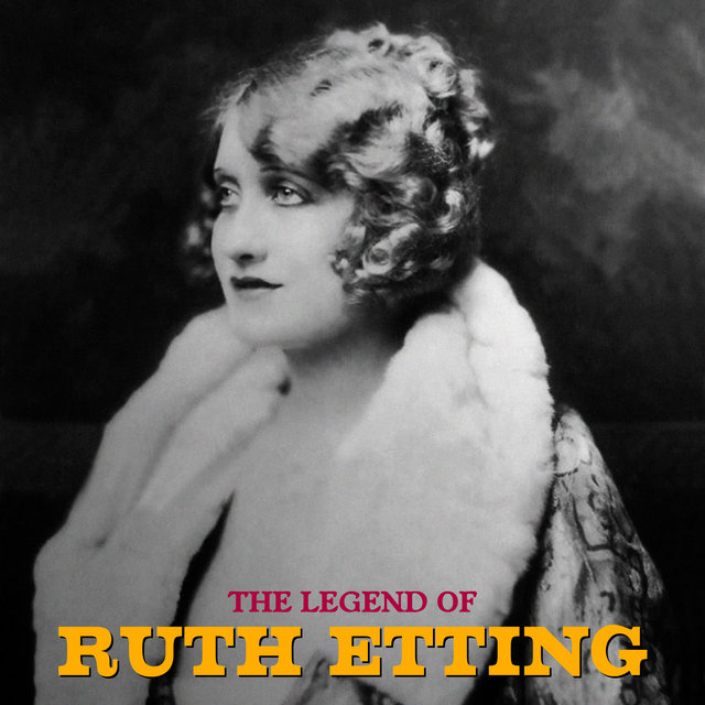 The Legend of Ruth Etting (Remastered)
