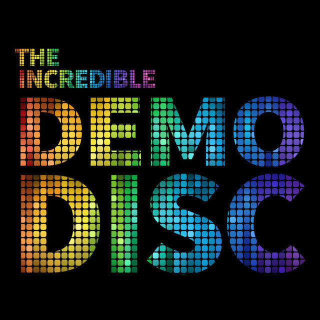 The Incredible Demo Disc